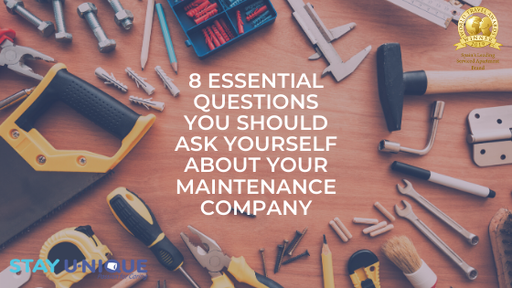 8 Essential Questions you Should Ask Yourself about Your Maintenance Company