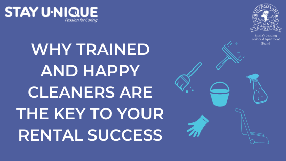 Why Trained and Happy Cleaners are the Key to your Rental Success