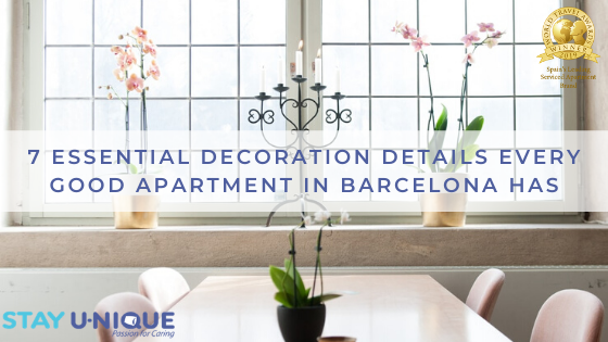 7 Essential Decoration Details Every Good Apartment in Barcelona Has