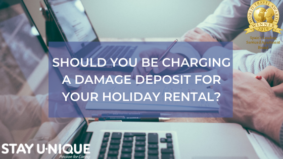 Should You be Charging a Damage Deposit for Your Holiday Rental?