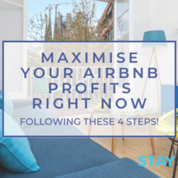 Maximise Your Airbnb Profits Right Now Following These 4 Steps!