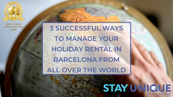 3 Successful Ways to Manage your Holiday Rental in Barcelona from All Over the World