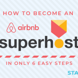 How to Become an Airbnb Superhost in Only 6 Easy Steps