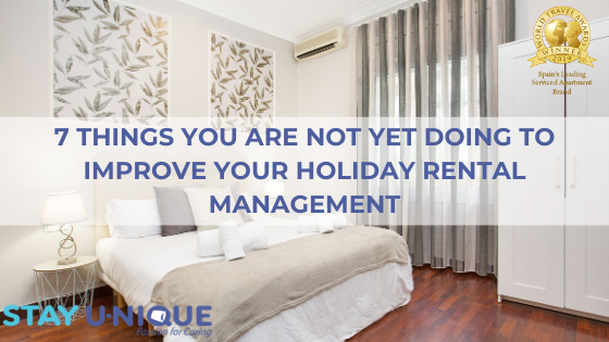 7 Things you are not yet Doing to Improve Your Holiday Rental Management