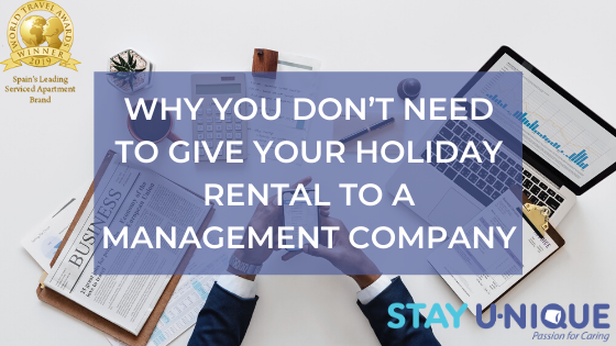 Why you Don't Need to Give your Holiday Rental to a Management Company