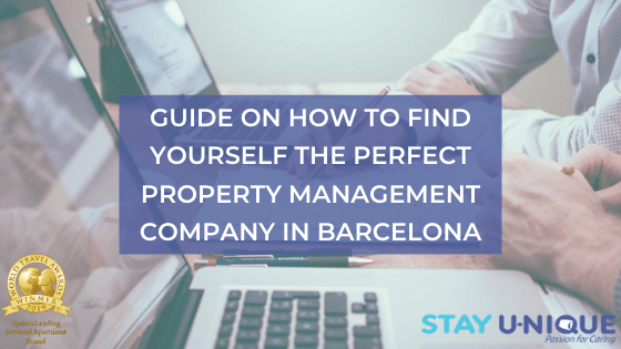 Guide on how to Find Yourself the Perfect Property Management Company in Barcelona
