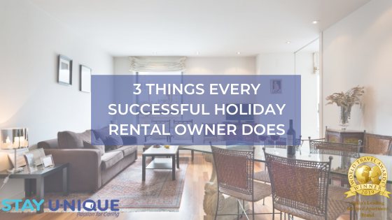 3 Things Every Successful Holiday Rental Owner Does
