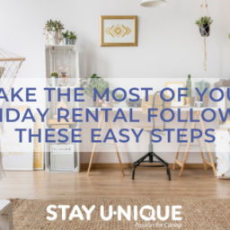 Make the Most of your Holiday Rental Following These Easy Steps