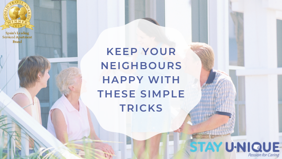 Keep your Neighbours Happy with these Simple Tricks