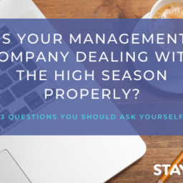 Is your Management Company Dealing with the High Season Properly?