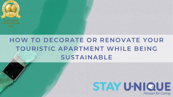 How to Decorate or Renovate your Touristic Apartment while being Sustainable