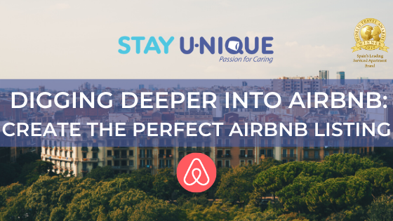 Digging Deeper into Airbnb: Create the Perfect Airbnb Listing