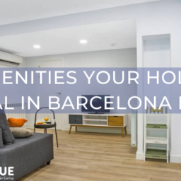 12 Amenities your Holiday Rental in Barcelona Needs