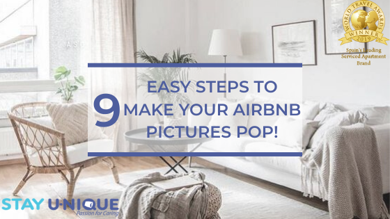 9 Easy Steps to Make your Airbnb Pictures Pop!