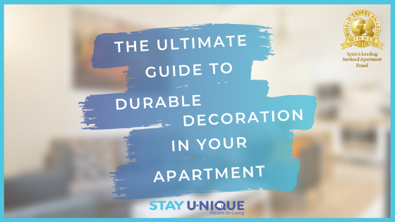 The Ultimate 5-Step Guide to Durable Decoration in your Apartment