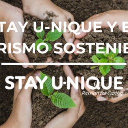 Stay U-nique y el Turismo Sostenible